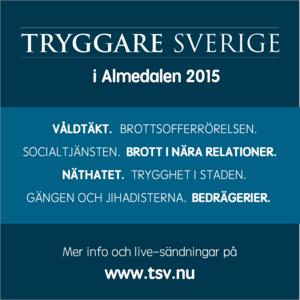 Tryggare Sverige i Almedalen